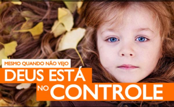 Deus Está no Controle da Sua Vida