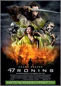 47 Ronins Torrent Dublado (2014)