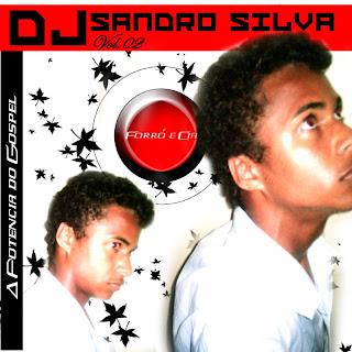 DJ Sandro Silva - Vol.02 - Forr� e Cia