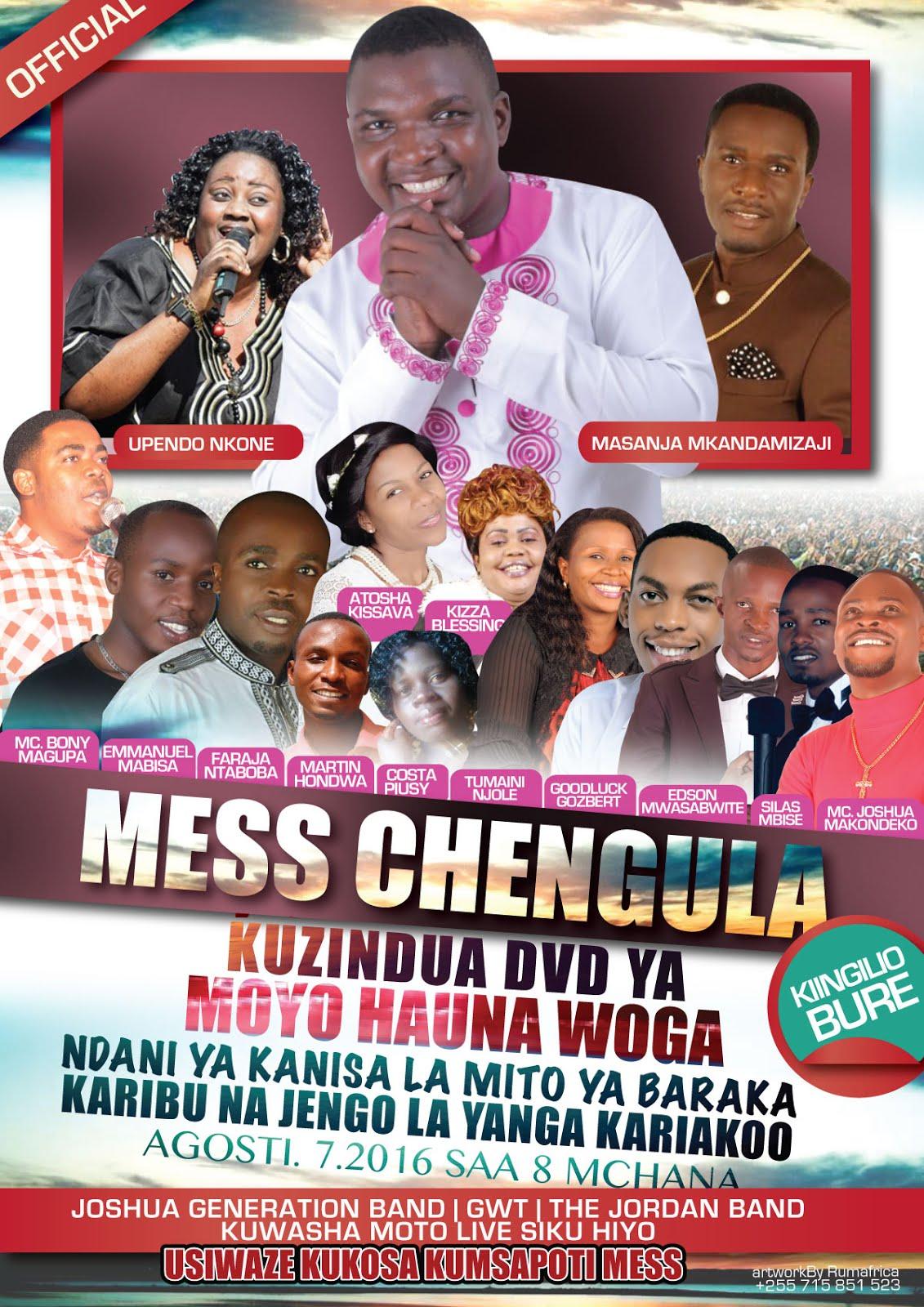 MESS CHENGULA - MOYO HAUNA WOGA KUZINDULIWA
