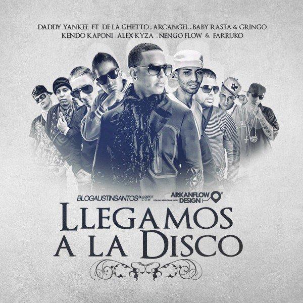 Daddy Yankee Ft Baby Rasta y Gringo, De La Gheezy, Arcangel, Kendo