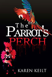 THE PARROT&#39;S PERCH by Karen Keilt