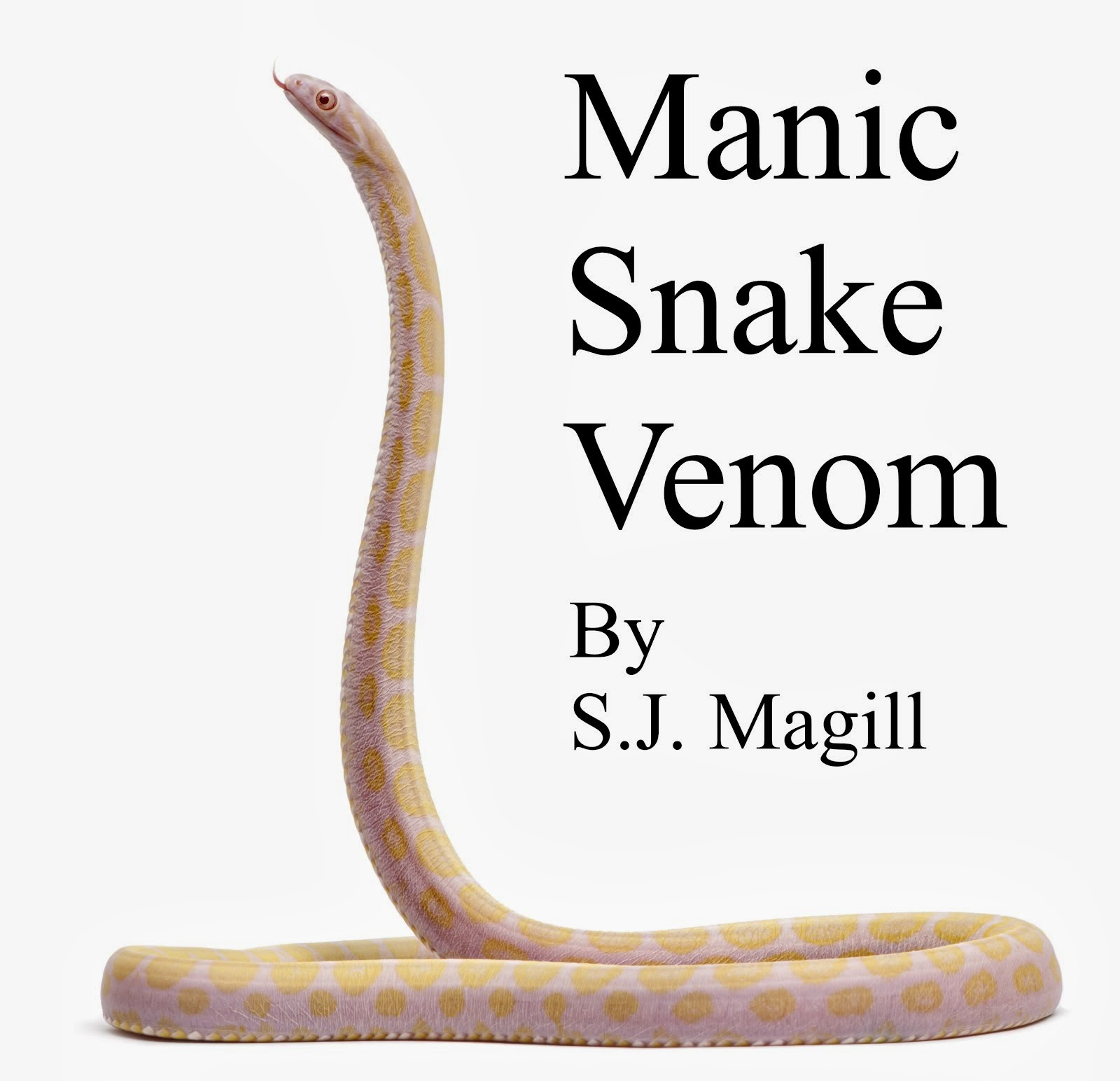 Manic Snake Venom (Link to Amazon.com)