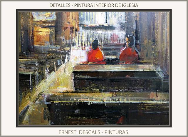 INTERIOR-IGLESIA-CUADROS-DETALLES-IGLESIAS-PINTURA-ARTISTA-PINTOR-ERNEST DESCALS-