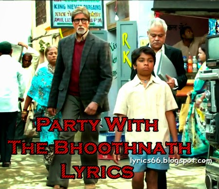Party With The Bhoothnath Lyrics Bhoothnath Returns