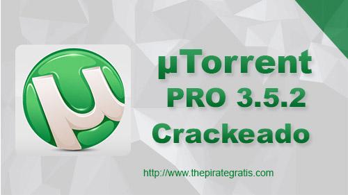uTorrent PRO 3.5.2 Crackeado