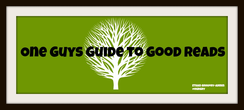 One Guy's Guide to Good Reads