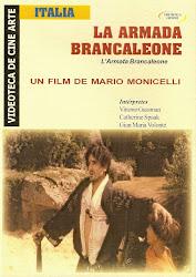 La Armada Brancaleone (Italia- Francia- España)