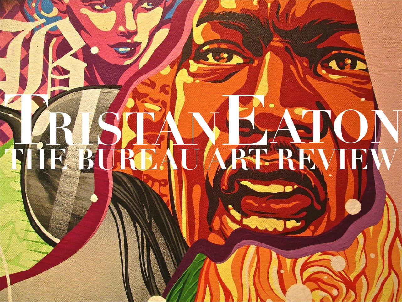 TRISTAN EATON ART Review