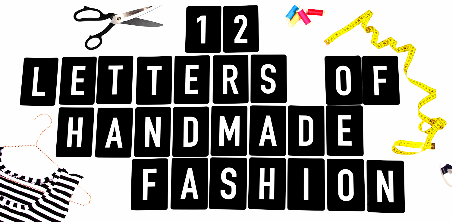 12 LETTERS OF HANDMADE FASHON