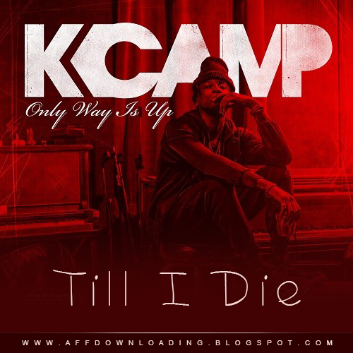K Camp Ft. T.I. – Till I Die