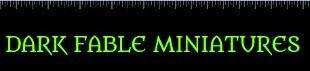 Dark Fable Miniatures
