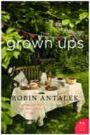 Escape to the Northeast - The Grown Ups by Robin Antalek