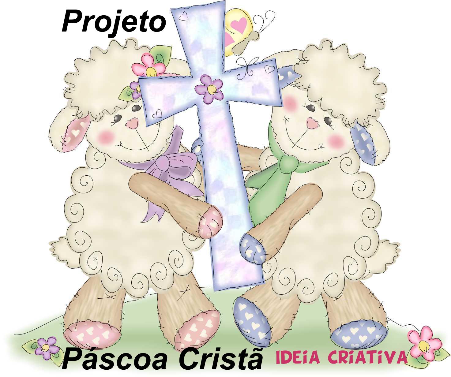 Projeto Páscoa  Cristã
