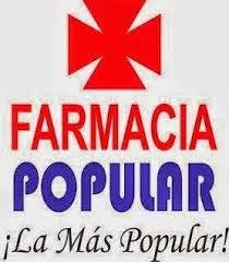 FARMACIA POPULAR, LA MAS POPULAR EN PTO.PTA