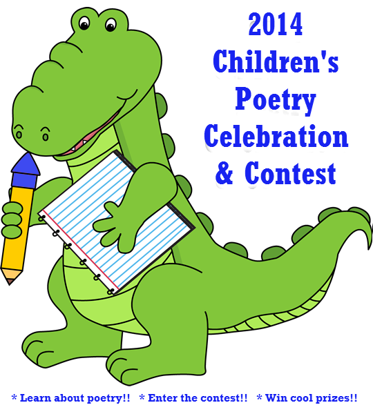 poetry to bring you the 2014 Children's Poetry Celebration & Contest