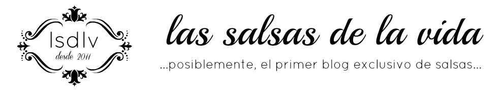 LAS SALSAS DE LA VIDA
