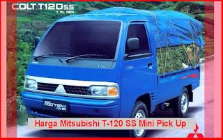 Harga Mitsubishi T-120 SS Mini Pick Up