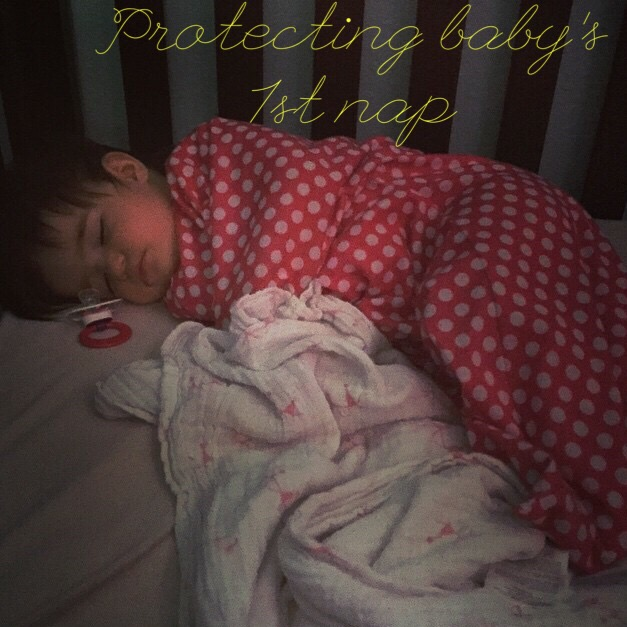 Protecting Baby's 1st Nap {BFBN Week}