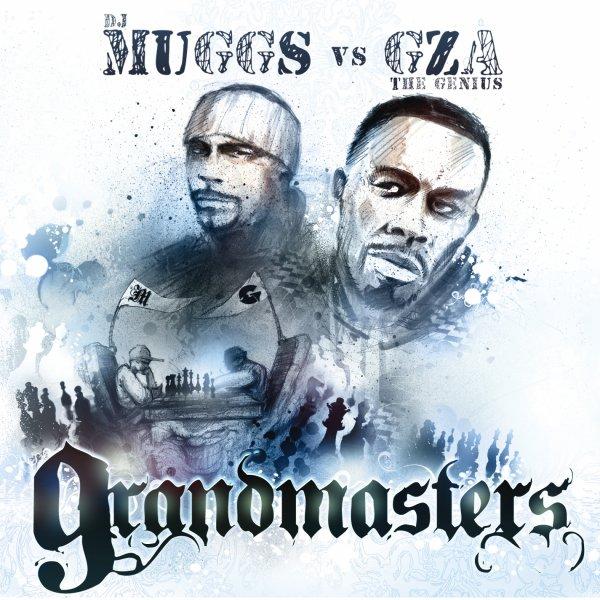 DJ Muggs vs GZA the Genius - Grandmasters  Cover