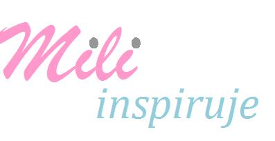 Mili inspiruje