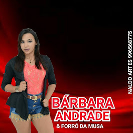 BÁRBARA ANDRADE & FORRÓ DA MUSA