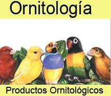 PRODUCTOS ORNITOLÓGICOS
