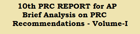 10th PRC REPORT for AP - Brief Analysis on  PRC Recommendations - Volume-I