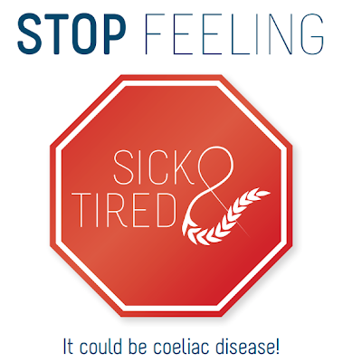 Stop Feeling Sick and Tired - Coeliac Awareness Week 2013