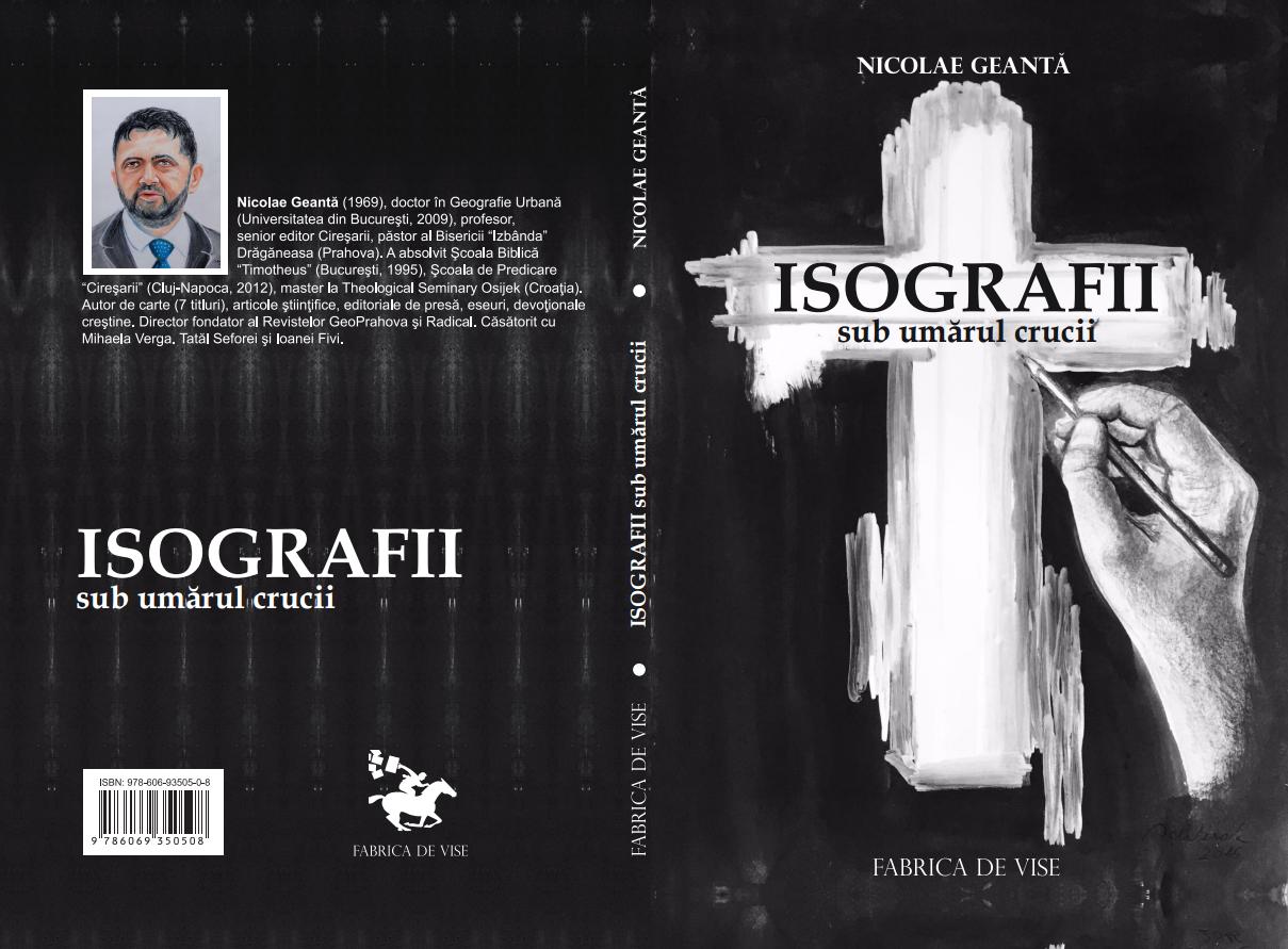 Nicolae Geantă - Isografii sub umărul Crucii - 2016