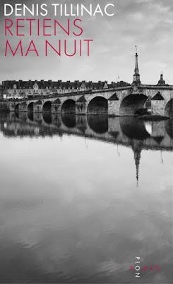 Retiens ma nuit - Denis Tillinac