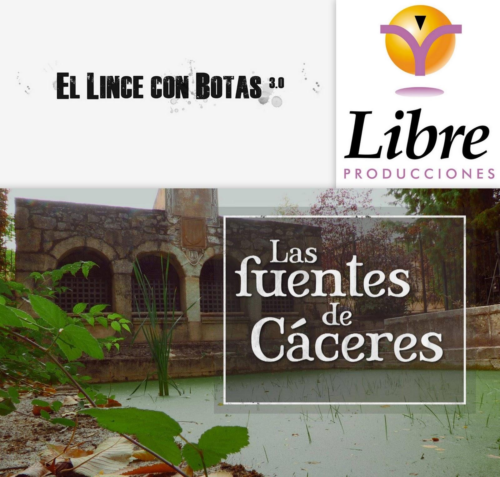 El lince con botas 3.0: Las fuentes de Cáceres