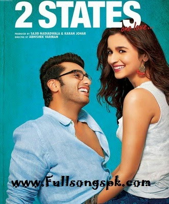 States Movie Songs Full Mp3 Songs Download 2 States Songs Pk