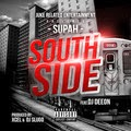 "Song Snippet: ""South Side"" Supah ft. DJ Deeon"