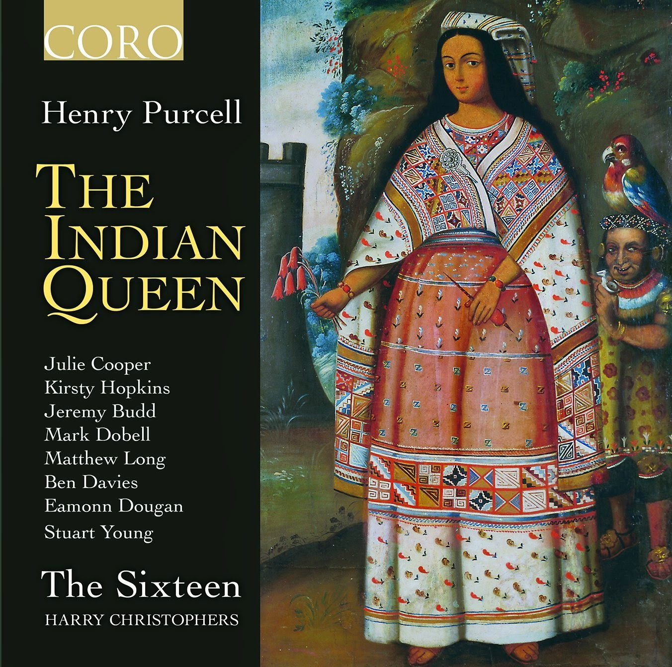 The Indian Queen - The Sixteen