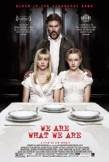 We Are What We Are (2013) - Movie Review