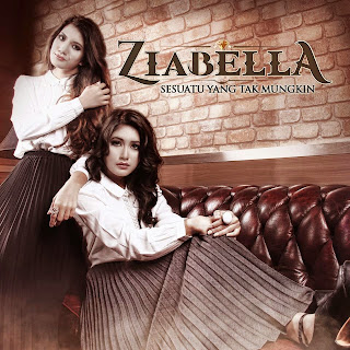 Ziabella - Sesuatu Yang Tak Mungkin MP3