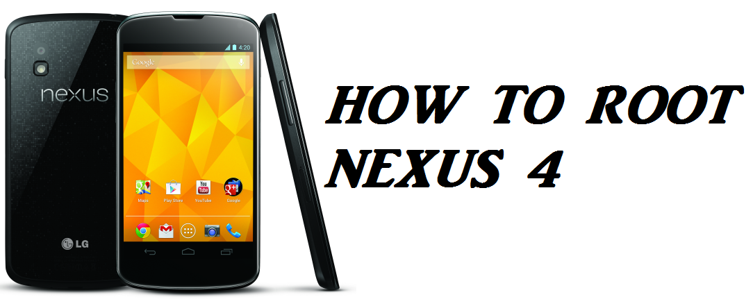 How to root Google Nexus 4