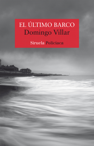 El último barco de Domingo Villar