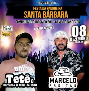 Marcelo Freitas e Tetê & Forrozão A Mais de 1000 neste dia 08 de Dezembro