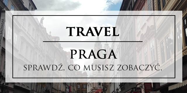 TRAVEL: PRAGA