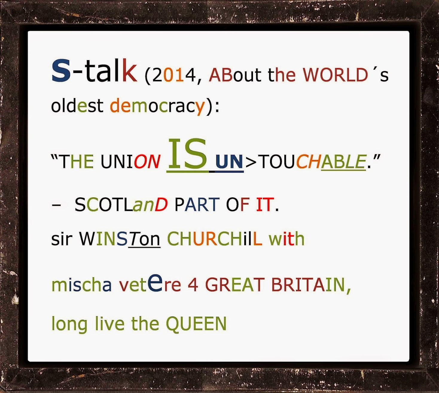 churchill UNION shakespeare QUEEN princes of wales UK scotland TMR mischa vetere LRM cyberwar DGR