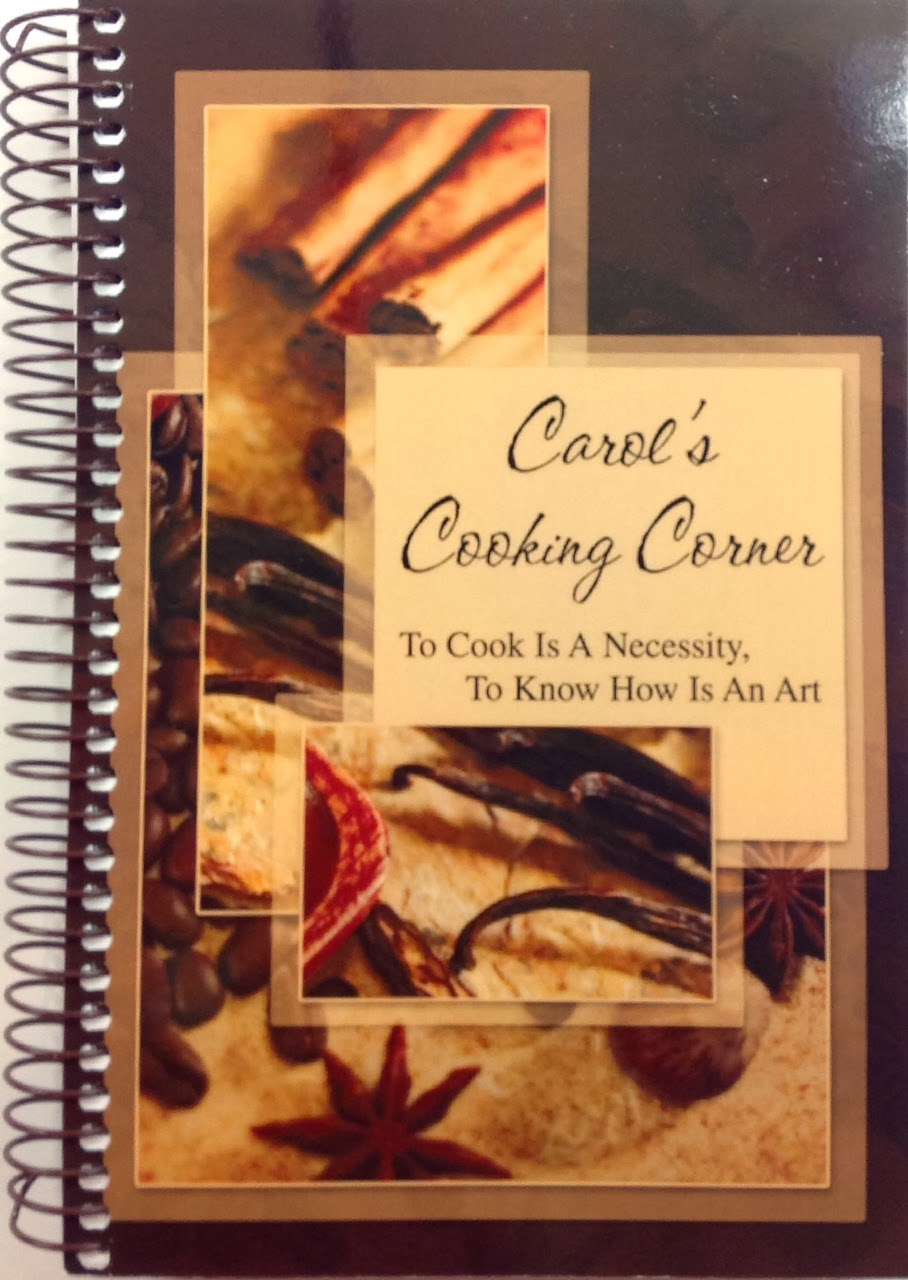 Carol's Cooking Corner Cookbook