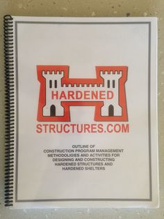 Hardened Structures Construction Manual