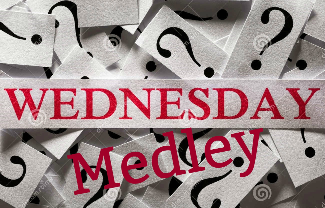 Wednesday Medley