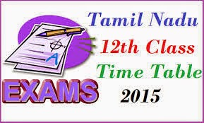 TNBSE TN Board Plus 2 HSC 12th Class Time Table 2015