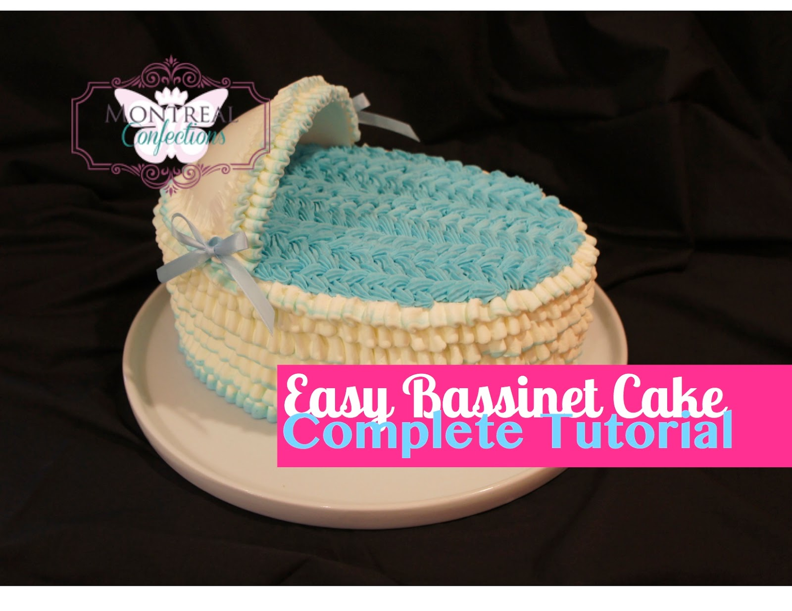 Montreal Confections How To Make A Bassinet Cake