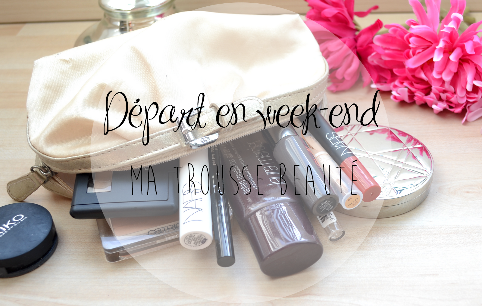 http://www.dreamingsmoothly.com/2014/04/depart-en-week-end-ma-trousse-beaute.html