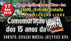 DIA 17/NOVEMBRO, ÀS 15H, NO TEATRO ÍRACLES BLOCOS PIRES (TEATRO ICA). ENTRADA FRANCA.