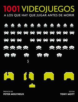 Libro : 1001 Videojuegos a Los que Hay que Jugar Antes de Morir